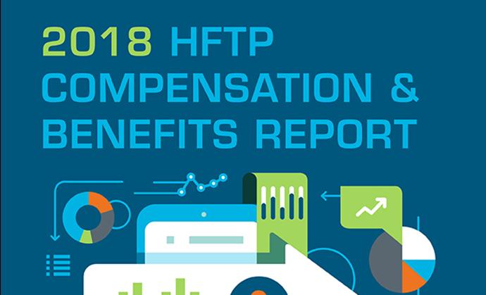 2018 HFTP Compensation & Benefits Survey Report